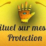 Rituel protection