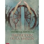 Rituel de protection maison